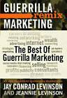 The Best of Guerrilla Marketing: Guerrilla Marketing Remix by Jeannie Levinson, Jay Levinson (Paperback, 2011)