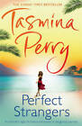 Perfect Strangers by Tasmina Perry (Paperback, 2013)