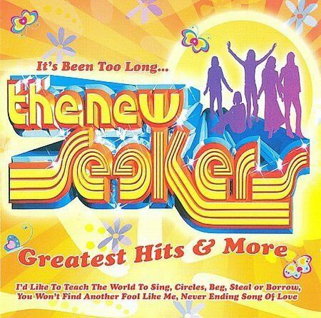 The New Seekers - It's Been Too Long... The Greatest Hits and More (2009)