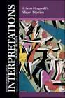 F. Scott Fitzgerald's Short Stories by Prof. Harold Bloom (Hardback, 2011)