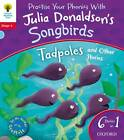 Oxford Reading Tree Songbirds: Level 4: Tadpoles and Other Stories by Julia Donaldson (Paperback, 2012)