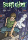 Brody's Ghost: Volume 3 by Mark Crilley (Paperback, 2012)