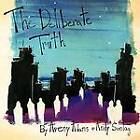 The Deliberate Truth by Andy Sontag, Avery Adams (Paperback, 2011)