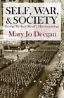 Self, War, and Society: George Herbert Mead's Macrosociology by Mary Jo Deegan (Paperback, 2012)
