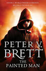 The Painted Man (the Demon Cycle, Book 1) by Peter V. Brett (Paperback, 2013)
