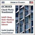 Echoes: Classic Works Transformed (2011)
