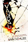 The Vandal by Ann Schlee (Paperback, 2012)