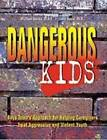 Dangerous Kids: Boys Town Approach for Helping Caregivers Treat Aggressive and Violent Youth by Jenny Davis, Michael Sterba (Paperback, 1999)
