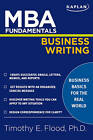 MBA Fundamentals Business Writing by Timothy E. Flood (Paperback, 2008)