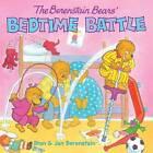 The Berenstain Bears' Bedtime Battle by Jan Berenstain, Stan Berenstain (Paperback, 2004)