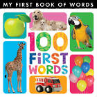 My First Book of Words: 100 First Words by Little Tiger Press (Hardback, 2013)