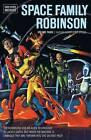 Space Family Robinson: Volume 3 by Gaylord DuBois (Hardback, 2012)