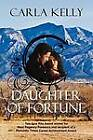 Daughter of Fortune by Carla Kelly (Paperback / softback, 2012)