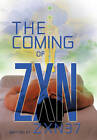 The Coming of ZXN by ZXN37 (Paperback, 2010)