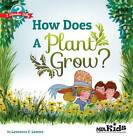 How Does a Plant Grow? by Lawrence F. Lowery (Paperback, 2011)