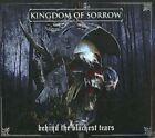 Kingdom of Sorrow - Behind the Blackest Tears (2010)