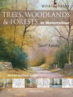 Trees, Woodlands and Forests: In Watercolour by Geoff Kersey (Paperback, 2012)