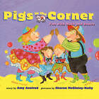 Pigs in the Corner: Fun with Math and Dance by Amy Axelrod (Paperback, 2005)
