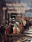 The Varieties of Religious Experience by William James (Paperback, 2010)