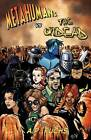 Metahumans Vs the Undead: A Superhero Vs Zombie Anthology by Eric S. Brown, Keith Gouveia (Paperback, 2011)