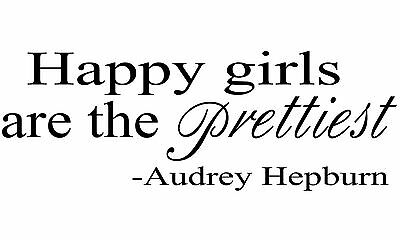 Audrey Hepburn Quote Happy Girls Are The... Removable Vinyl wall art decal decor