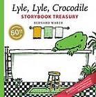 Lyle, Lyle, Crocodile Storybook Treasury by Bernard Waber (Hardback, 2012)