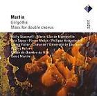 Frank Martin - : Golgotha; Messe pour double chœur a cappella (2007)