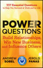 Power Questions: Build Relationships, Win New Business, and Influence Others by Andrew Sobel, Jerold Panas (Hardback, 2012)