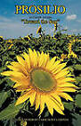 Prosilio: Toward the Sun by Carol Olsen LaMonda (Paperback, 2011)