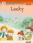 Oxford Storyland Readers Level 5: Lucky by Oxford University Press (Paperback, 2004)