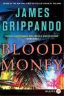 Blood Money by James Grippando (Paperback / softback, 2013)