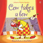 Cow Takes a Bow by Russell Punter (Paperback, 2013)