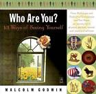 Who are You? 101 Ways of Seein by Godwin Malcolm (Hardback, 2004)