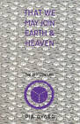 That We May Join Earth and Heaven: Lay Religious Community for the 21st Century by Pia Gyger (Paperback, 1996)
