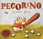 Pecorino Plays Ball by Alan Madison (Other book format, 2006)