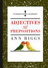 Adjectives and Prepositions by Ann Riggs (Hardback, 2012)