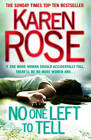 No One Left to Tell by Karen Rose (Paperback, 2012)