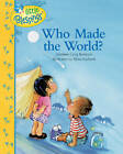 Who Made the World? by Kathleen Bostrom (Hardback)