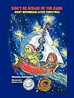 Don't Be Afraid of the Dark: Nicky Moonbeam Saves Christmas by Wanda Cavaliere (Paperback / softback, 2012)