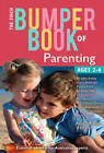 Finch Bumper Book of Parenting: Ages 2 - 6 by Finch Publishing (Paperback, 2012)