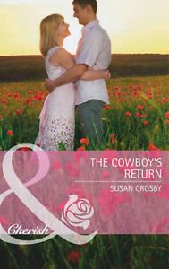 034-AS-NEW-034-Susan-Crosby-The-Cowboy-039-s-Return-Mills-amp-Boon-Cherish-Paperback-Boo