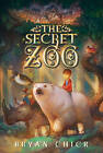 The Secret Zoo by Bryan Chick (Paperback, 2011)