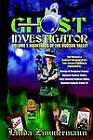 Ghost Investigator Volume I: Hauntings of the Hudson Valley by Linda Zimmermann (Paperback / softback, 2002)