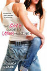The Girl's Guide to (Man) Hunting by Jessica Clare (Paperback, 2013)