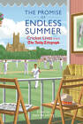 The The Promise of Endless Summers by Aurum Press Ltd (Hardback, 2013)