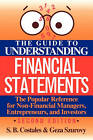 The Guide to Understanding Financial Statements by S.B. Costales, Geza Szurovy (Paperback, 1993)