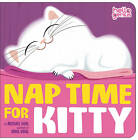 Nap Time for Kitty by Michael S. Dahl (Board book, 2011)