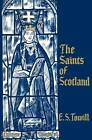 Saints of Scotland by Edwin Sprott Towill (Paperback, 1978)