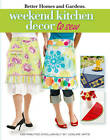 Weekend Kitchen Projects to Sew by Meredith Corporation (Paperback, 2012)