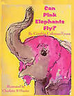 Can Pink Elephants Fly? by Cynthia Coleman Tyous (Paperback / softback, 2009)